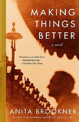 Making Things Better, Anita Brookner