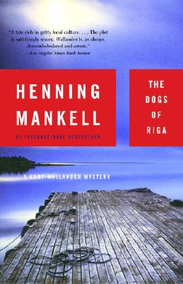 The Dogs of Riga, Mankell, Henning