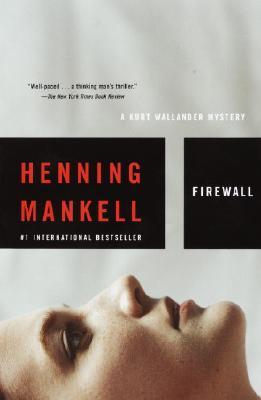 FIREWALL, Mankell, Henning; Sergerberg, Ebba