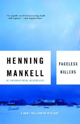 Faceless Killers, HENNING MANKELL, STEVEN T. MURRAY
