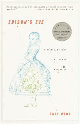Image for Edison's Eve: A Magical History of the Quest for Mechanical Life