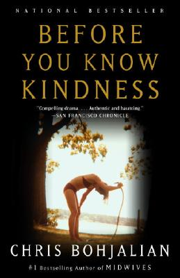 Before You Know Kindness (Vintage Contemporaries), CHRIS BOHJALIAN