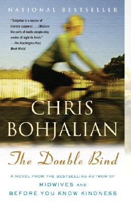 The Double Bind (Vintage Contemporaries), Chris Bohjalian