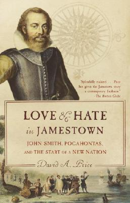Image for LOVE AND HATE IN JAMESTOWN : JOHN SMITH