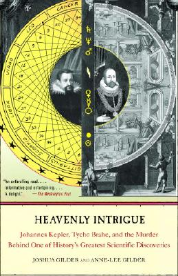"""Image for """"Heavenly Intrigue: Johannes Kepler, Tycho Brahe, and the Murder Behind One of History's Greatest Scientific Discoveries"""""""