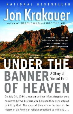 Image for Under the Banner of Heaven: A Story of Violent Faith