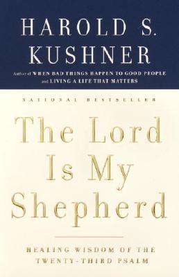 Image for Lord Is My Shepherd: Healing Wisdom of the Twenty-third Psalm