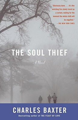 The Soul Thief (Vintage Contemporaries), Baxter, Charles