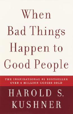 When Bad Things Happen to Good People, Kushner, Harold S.