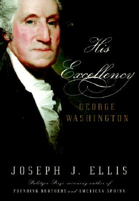 Image for HIS EXCELLENCY : GEORGE WASHINGTON