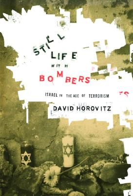 Image for Still Life with Bombers: Israel in the Age of Terrorism