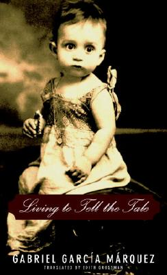 Image for LIVING TO TELL THE TALE TRANSLATED BY EDITH GROSSMAN
