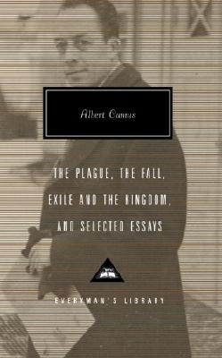 Image for The Plague, The Fall, Exile and the Kingdom, and Selected Essays (Everyman's Library)