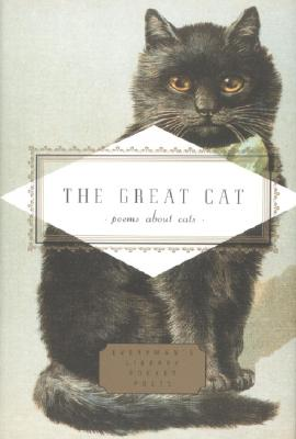 Image for The Great Cat: Poems About Cats (Everyman's Library Pocket Poets Series)