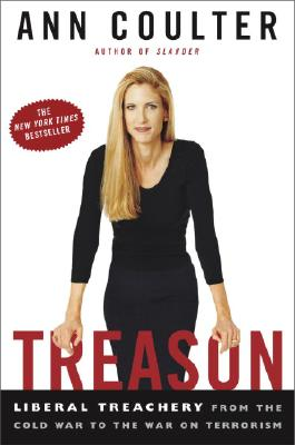 Image for Treason : Liberal Treachery from the Cold War to the War on Terrorism