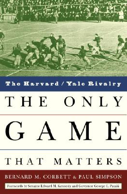 Image for The Only Game That Matters: The Harvard/Yale Rivalry