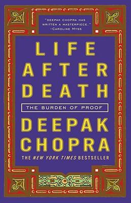 Life After Death, Deepka Chopra