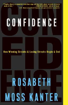 Image for Confidence: How Winning Streaks and Losing Streaks Begin and End