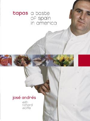 TAPAS: A TASTE OF SPAIN IN AMERICA, ANDRES, JOSE