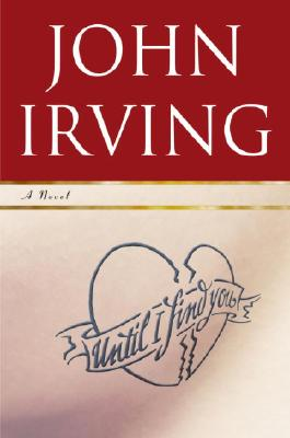 Until I Find You, Irving, John