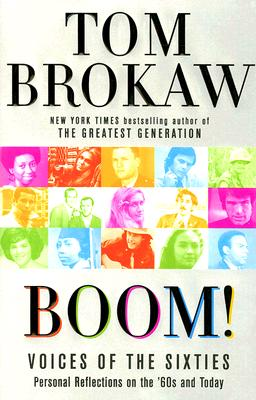 Image for Boom!: Voices of the Sixties Personal Reflections on the '60s and Today