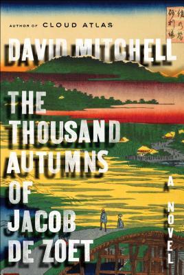 Image for The Thousand Autumns of Jacob de Zoet A Novel