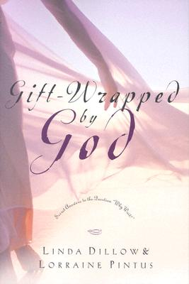 Image for Gift-Wrapped by God: Secret Answers to the Question anddoublequote;Why Wait?anddoublequote;