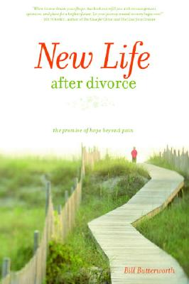Image for New Life After Divorce: The Promise of Hope Beyond the Pain