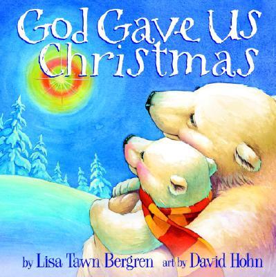 Image for God Gave Us Christmas (God Gave Us...)