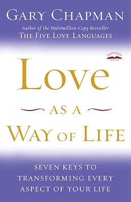 Image for LOVE AS A WAY OF LIFE