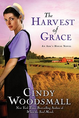 Image for The Harvest of Grace: Book 3 in the Ada's House Amish Romance Series (An Ada's House Novel)
