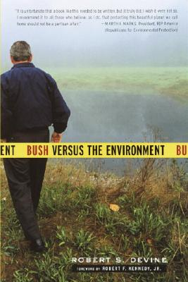 Image for BUSH VERSUS THE ENVIRONMENT