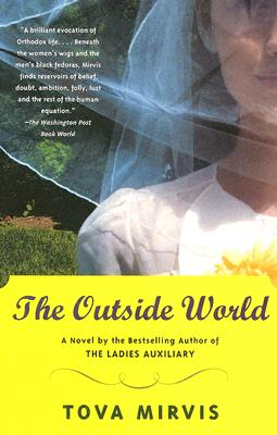 The Outside World, Tova Mirvis