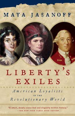 Image for Liberty's Exiles: American Loyalists in the Revolutionary World