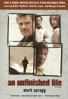 An Unfinished Life, Spragg, Mark