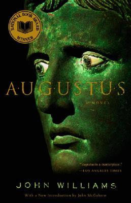 Augustus: A Novel, John Edward Williams