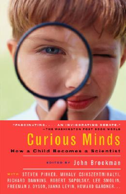 Image for Curious Minds: How a Child Becomes a Scientist