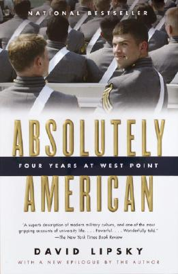 Absolutely American: Four Years at West Point, David Lipsky