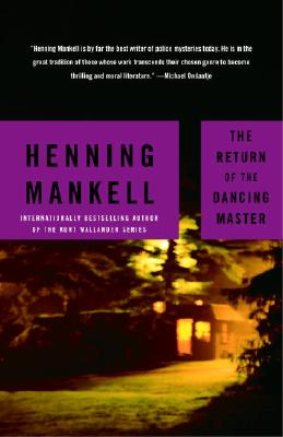 The Return of the Dancing Master, Mankell, Henning