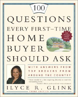 Image for 100 QUESTIONS EVERY FIRST-TIME HOME BUYE