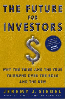 The Future Of Investing, Siegel, Jeremy J.