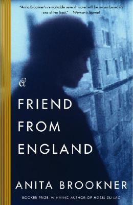 A Friend from England, Anita Brookner