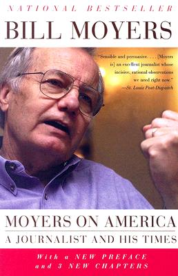 Image for Moyers on America: A Journalist and His Times