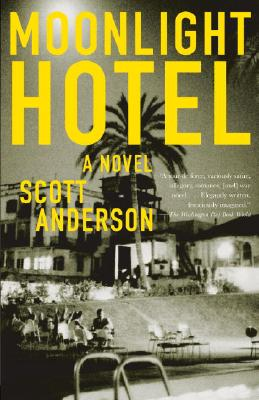 MOONLIGHT HOTEL, SCOTT ANDERSON