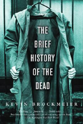 The Brief History of the Dead, Brockmeier, Kevin