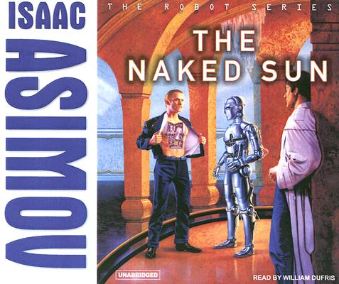 Image for The Naked Sun (Robot (2))