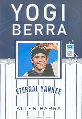 Yogi Berra: Eternal Yankee, Barra, Allen