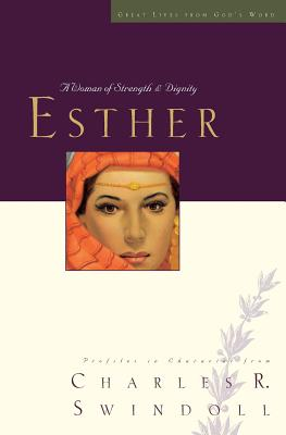 Image for Esther: A Woman of Strength and Dignity (Great Lives Series)