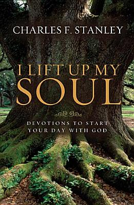 Image for I Lift Up My Soul: Devotions to Start Your Day with God
