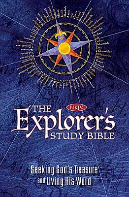Image for The Explorer's Study Bible: Seeking God's Treasure and Living His Word (New King James Version)